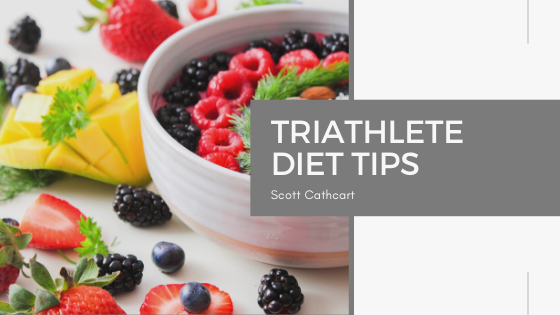 Triathlete Diet Tips - Scott Cathcart