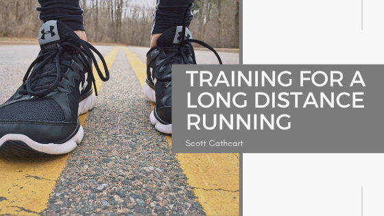 Training for a Long Distance Running - Scott Cathcart
